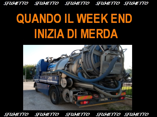 week end di merda