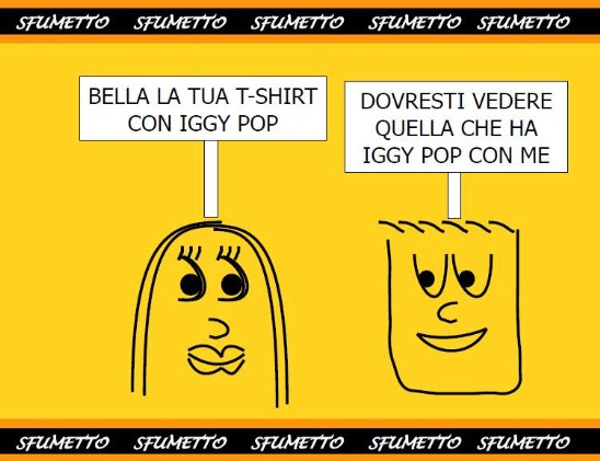 Bella la tua t-shirt con Iggy Pop